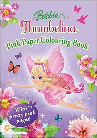 Barbie Thumbelina: Pink Pages Colouring Book by Egmont Books Ltd (2009-03-02) (Thumbelina Coloring Book)