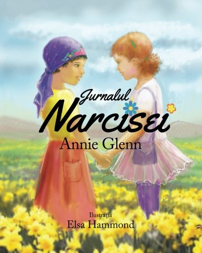 Jurnalul Narcisei / The Daffodil Diary (Romanian Edition)