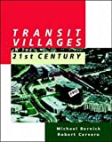 img - for Transit Villages in the 21st Century book / textbook / text book