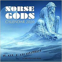 Norse Calendar 2021 Norse Gods Calendar 2020: 16 Month Calendar: Print, Golden