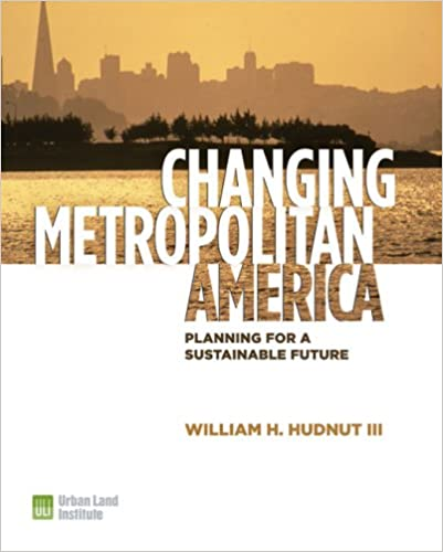 Changing Metropolitan America: Planning for a Sustainable
