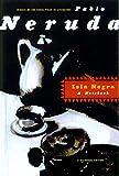 Isla Negra: A Notebook / A Bilingual Edition (Spanish Edition)