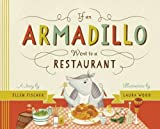 img - for If an Armadillo Went to a Restaurant book / textbook / text book