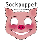 Sockpuppet: The Martingale Cycle, Book 1 | Matthew Blakstad