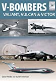 V Bombers: Vulcan, Valiant and Victor (Flight Craft)