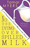 No Use Dying Over Spilled Milk (Pennsylvania Dutch Mystery)