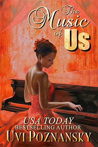 The Music of Us: WWII love story (Still Life with Memories Book 3) by [Poznansky, Uvi]