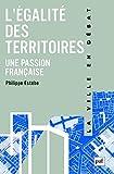 Légalité des territoires, une passion française