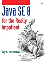 Java SE 8 for the Really Impatient Front Cover