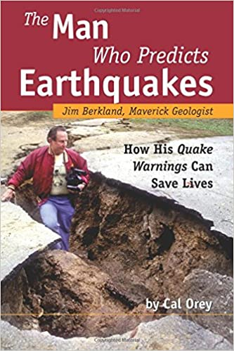 Man Who Predicts Earthquakes: JIm Berkland, Maverick