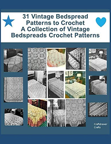 31 Vintage Bedspread Patterns to Crochet - A Collection of Vintage Bedspreads Crochet Patterns