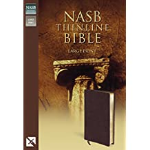 NASB, Thinline Bible, Large Print, Bonded Leather, Burgundy, Red Letter Edition: New American Standard Bible