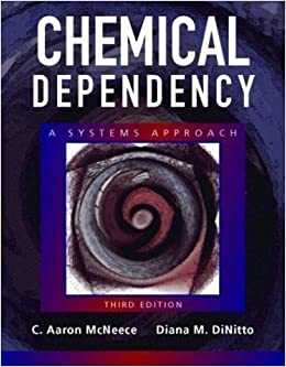 Book Chemical Dependency A Systems Approach (Paperback, 2004) 3rd EDITION
