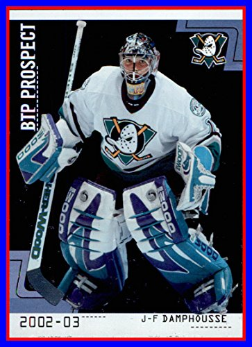 - 2002-03 Between the Pipes #79 J-F Damphousse ANAHEIM MIGHTY DUCKS