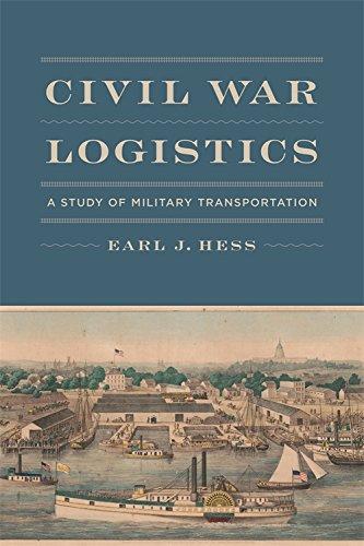 - Civil War Logistics: A Study of Military Transportation