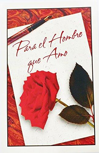Para el Hombre que Amo / For the Man I Love - Romantic Valentine's Day / San Valentin Greeting Card in Spanish (Husband Boyfriend)
