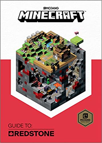 Minecraft: Guide to Redstone: Mojang Ab, The Official Minecraft Team
