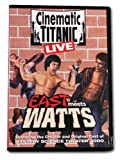 Cinematic Titanic LIVE: East Meets Watts
