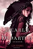 Image of Dearly, Departed: A Zombie Novel
