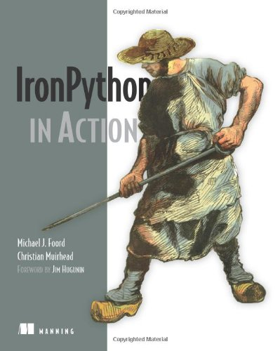 IronPython in Action by Brand: Manning Publications