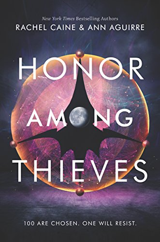 Honor Among Thieves (Honors) by [Caine, Rachel, Aguirre, Ann]