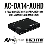 AVProConnect AC-DA14-AUHD HDMI 1x4 18 GBPS Splitter w/HDR & EDID Mgmt (Distribution Amp, True 4K, For All New 18Gbps Blu-ray Players)