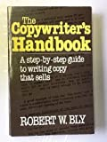 img - for Copywriter's Handbook: A Step-By-Step Guide to Writing Copy That Sells by Robert W. Bly (1985-04-03) book / textbook / text book