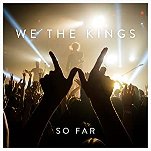 Image result for So Far - We The Kings 300x300