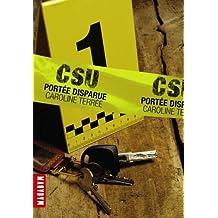 Portée disparue (CSU, Tome 1)