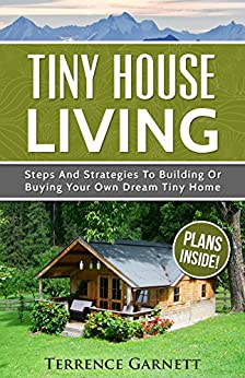 Tiny house living steps and strategies to for Building your dream home on your own lot