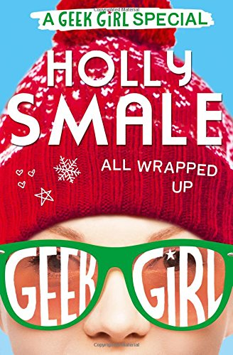 Download All Wrapped Up (Geek Girl Special) pdf epub
