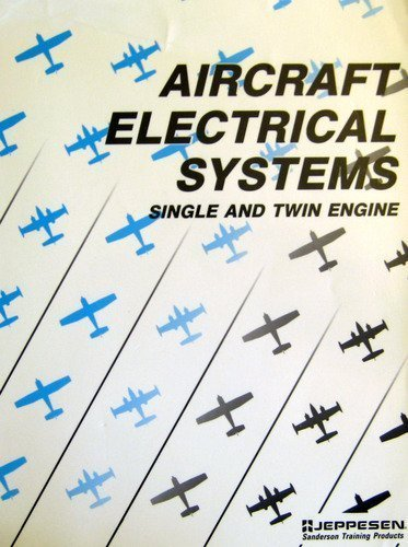 Aircraft Electrical Systems: Single and Twin Engine ()