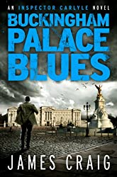 Buckingham Palace Blues (An Inspector Carlyle Novel)