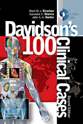 Davidson's 100 Clinical Cases (2nd 2012) [Strachan, Sharma & Hunter]