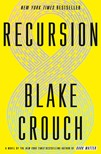 Recursion: A Novel (Of Mice And Men Hopes And Dreams)