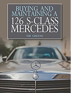 Mercedes benz s class 1972 2013 james taylor 9781847975959 amazon buying and maintaining a 126 s class mercedes fandeluxe Choice Image