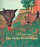 img - for The Giant Devil Dingo book / textbook / text book
