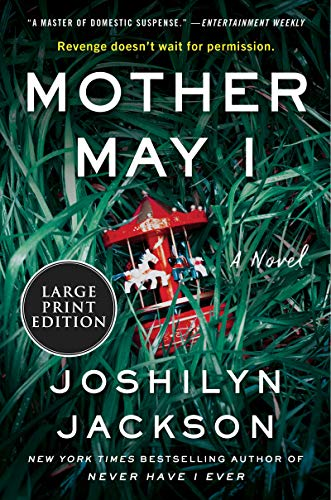 Book Cover: Mother May I: A Novel