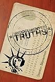 Undocumented Truths, Stanton Braverman, 1616639784