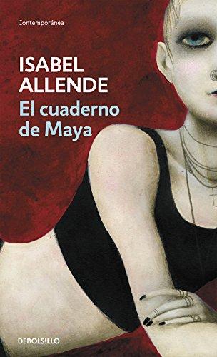 El cuaderno de Maya (CONTEMPORANEA, Band 26201)