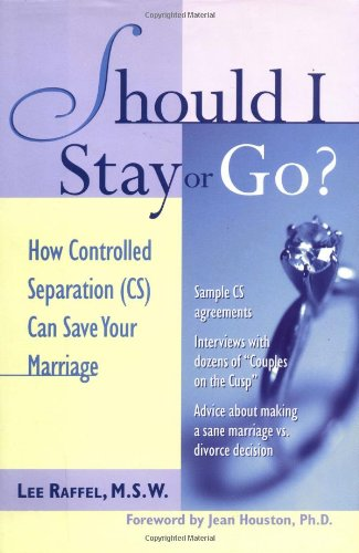 Should I Stay Or Go? : How Controlled Separation (CS) Can Save Your Marriage by Brand: McGraw-Hill