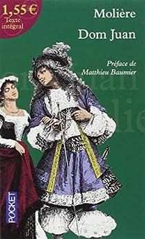 Dom Juan, ou, Le festin de pierre par Molière