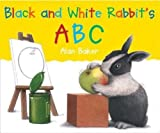 Black and White Rabbit's ABC, Alan Baker, 0613886356