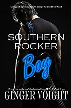 Southern Rocker Boy (Southern Rockers Book 1) by [Voight, Ginger]