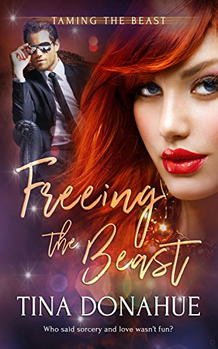 Freeing the Beast (Taming the Beast Book 1) by [Donahue, Tina]
