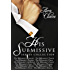 Boxed Set: The His Submissive Series Complete Collection (Part One-Part Twelve)