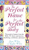 The Perfect Name for the Perfect Baby, Joan Wilen and Lydia Wilen, 0345412354