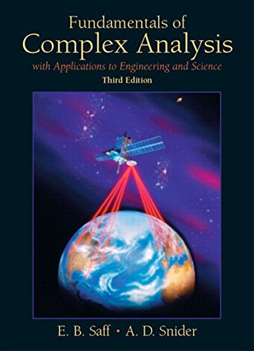 Fundamentals of Complex Analysis: with Applications to Engineering and Science (Classic Version) (3rd Edition) (Pearson Modern Classics for Advanced Mathematics Series) (Best Undergraduate Complex Analysis Textbook)
