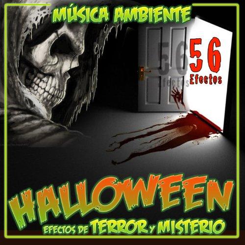 Halloween. Música Ambiente y 56 Efectos de Terror y Misterio ()
