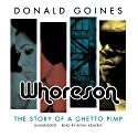 Whoreson: The Story of a Ghetto Pimp Audiobook by Donald Goines Narrated by Kevin Kenerly